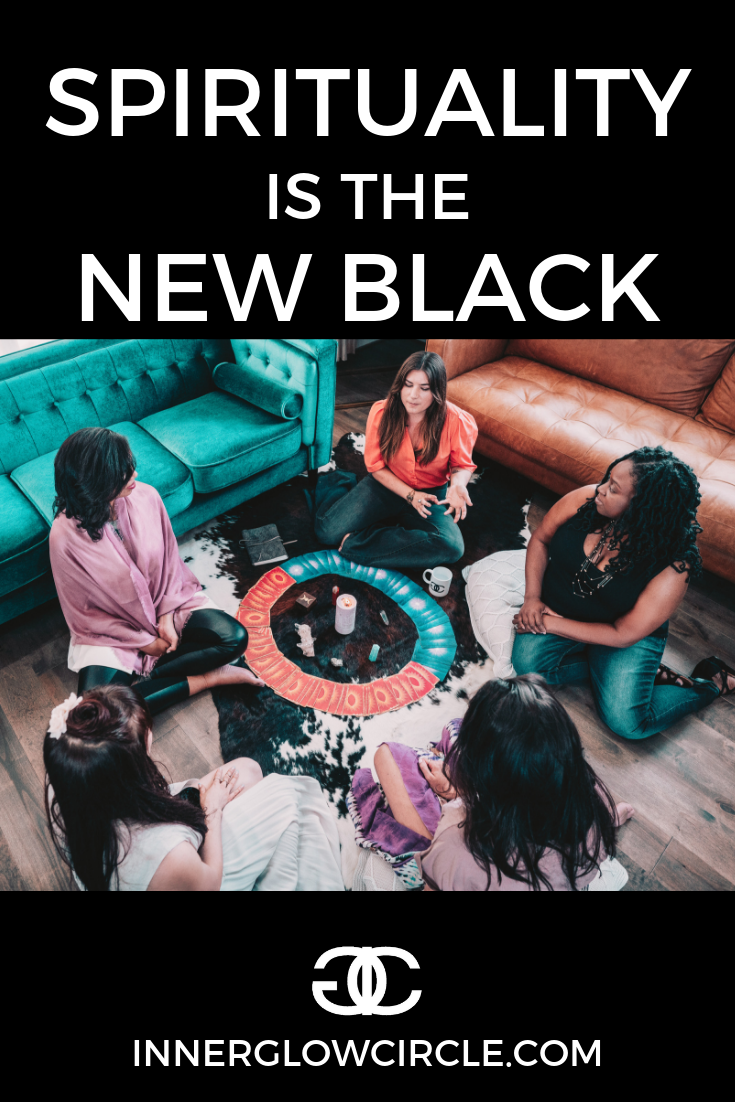 spirituality is the new black