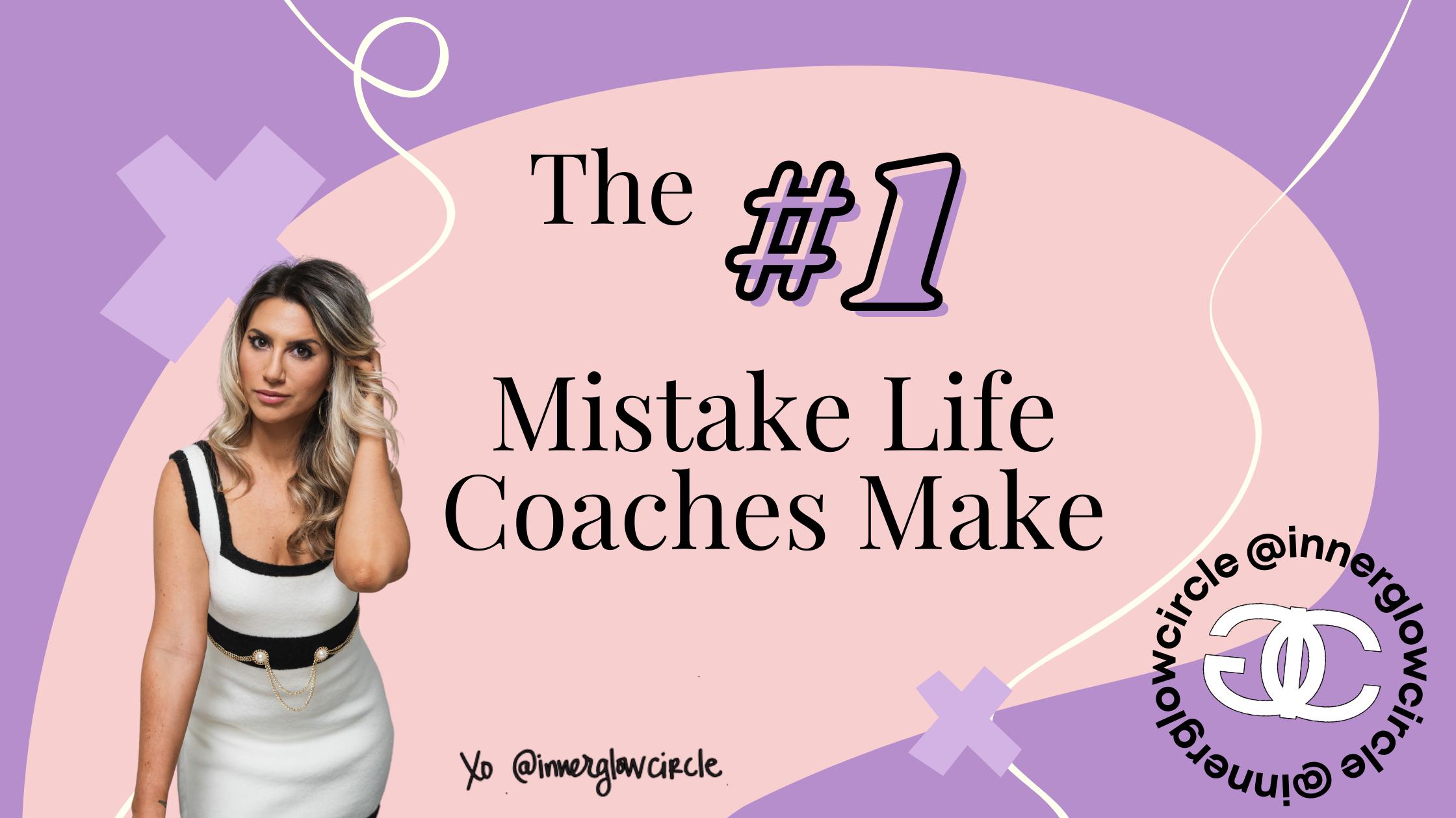 mistakes life coaches make