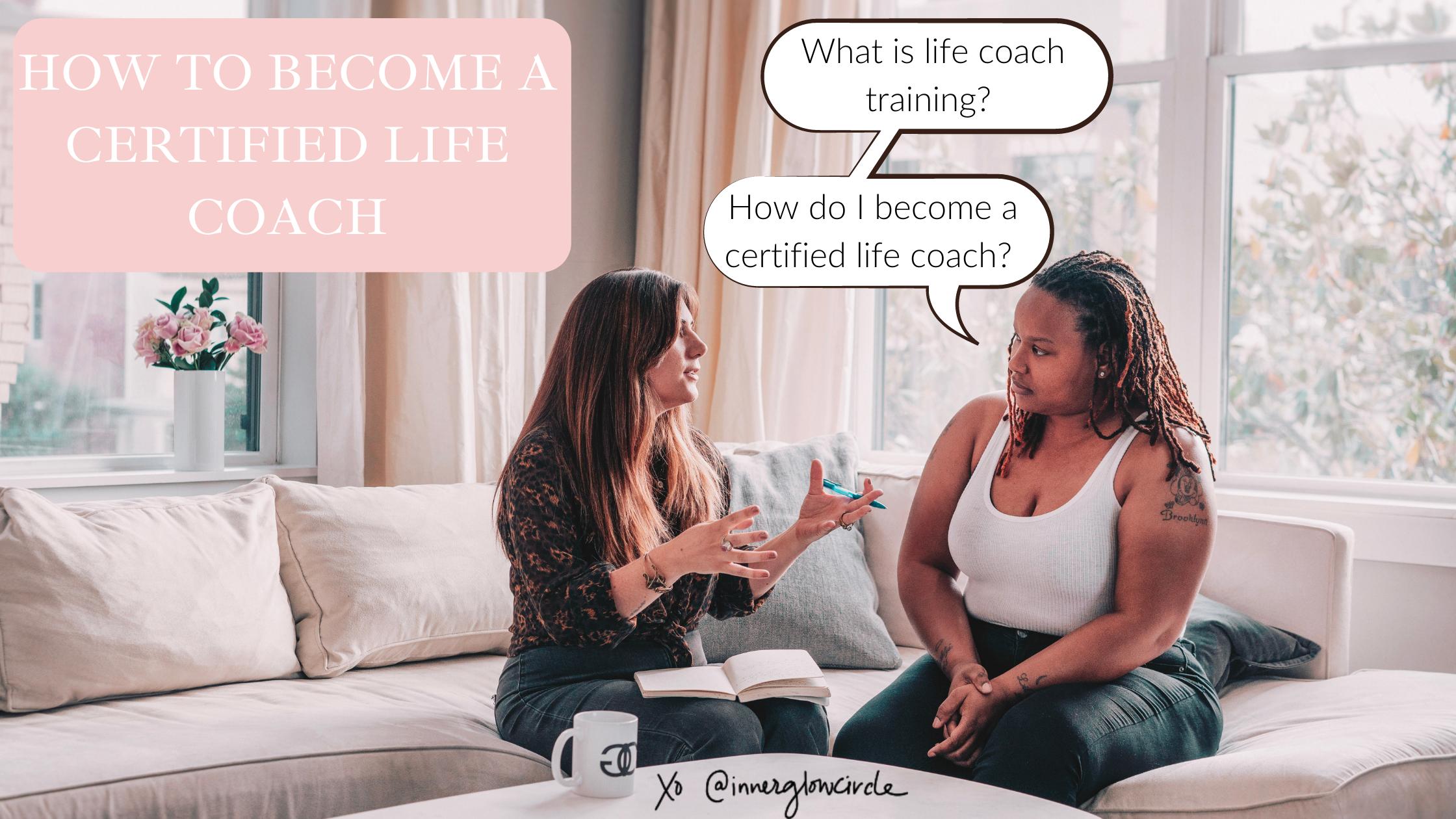 become a certified life coach through life coach training