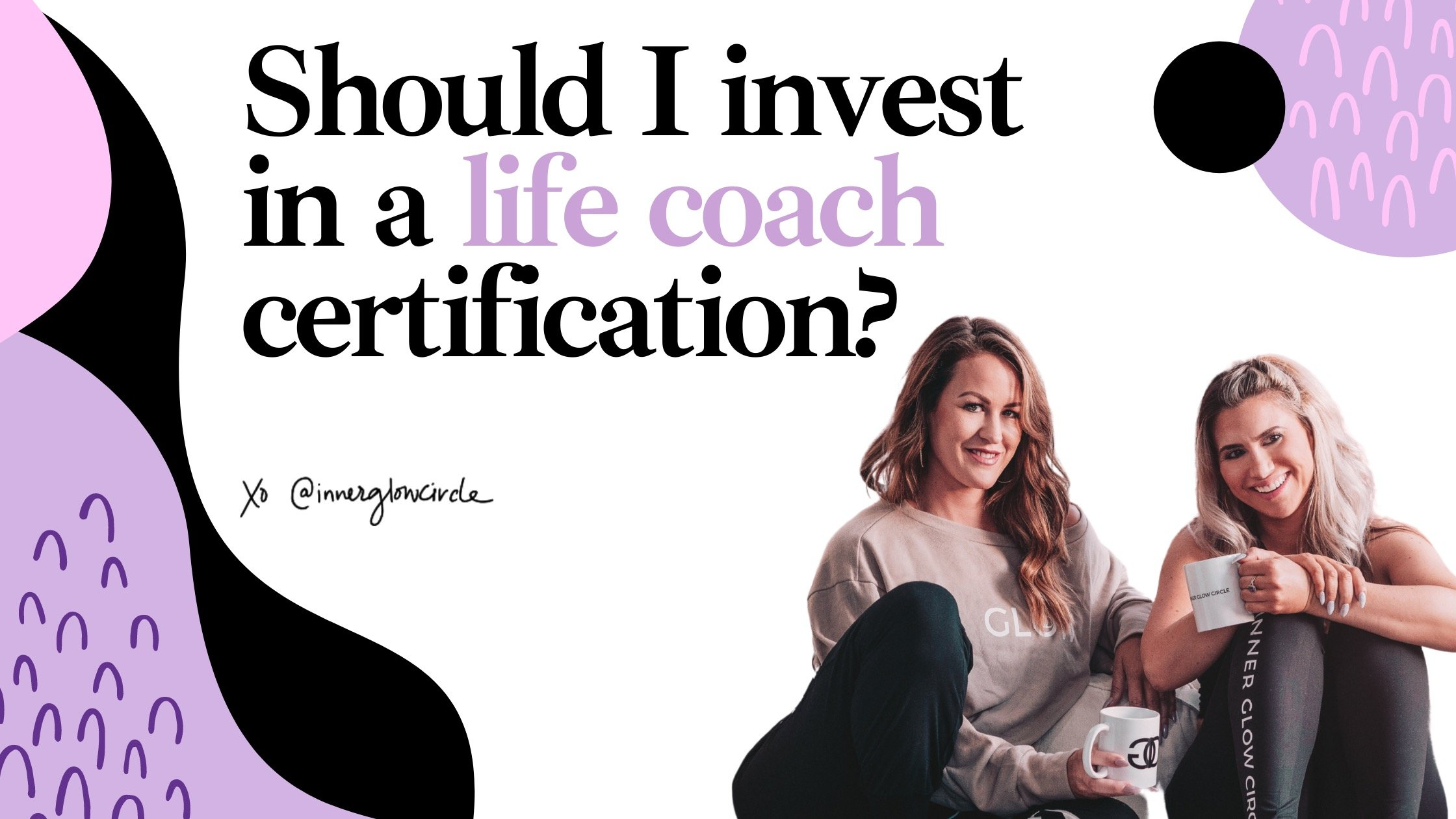Should I invest in a life coaching certification